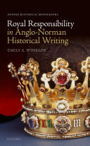 Royal Responsibility in Anglo Norman Historical Writing