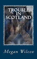 Trouble in Scotland