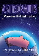 link to Astronauts : women on the final frontier in the TCC library catalog