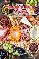 Charcuterie Board Recipes