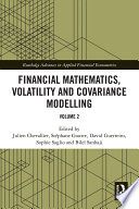 Financial Mathematics, Volatility and Covariance Modelling