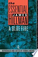 The Essential James Hillman Book
