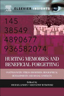 Hurting Memories and Beneficial Forgetting
