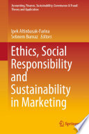 Ethics Social Responsibility And Sustainability In Marketing