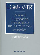 Diagnostic And Statistical Manual Of Mental Disorders Fourth Edition Text Revision Dsm Iv Tr Spanish Edition  Book