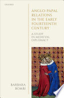 Anglo Papal Relations In The Early Fourteenth Century