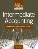 Intermediate Accounting, , Problem Solving Survival Guide
