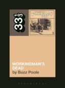 Grateful Dead s Workingman s Dead