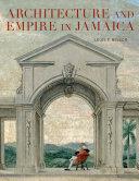 Architecture and Empire in Jamaica [Pdf/ePub] eBook