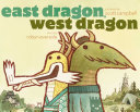 East Dragon, West Dragon Pdf/ePub eBook