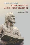Conversation With Saint Benedict
