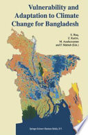 Vulnerability and Adaptation to Climate Change for Bangladesh Book