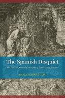 The Spanish Disquiet