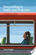 Storytelling in Radio and Podcasts Book PDF