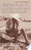 Everyday Forms of Peasant Resistance in South-East Asia
