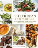 The Better Bean Cookbook