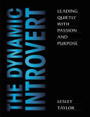 The Dynamic Introvert  Leading Quietly with Passion and Purpose