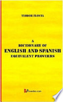 Download A Dictionary of English and Spanish Equivalent Proverbs Epub
