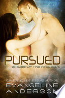 Pursued  Brides of the Kindred book 6
