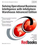 Solving Operational Business Intelligence with InfoSphere Warehouse Advanced Edition Pdf/ePub eBook