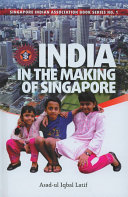 India in the Making of Singapore