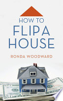 How to Flip a House Book