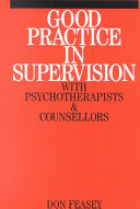 Good Practice in Supervision with Psychotherapists and Counsellors