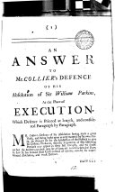 An answer to mr. Collier's Defence of his absolution of sir William Parkins at the place of execution