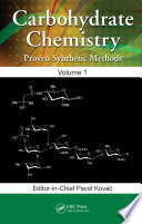 Carbohydrate Chemistry  : Proven Synthetic Methods , Volume 1