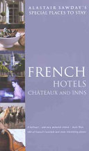 French Hotels  Chateaux and Inns