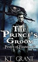 The Prince's Groom (Pirates of Flaundia #2) [Pdf/ePub] eBook