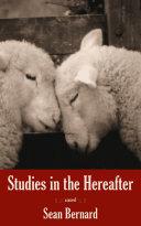 Studies in the Hereafter