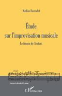 Etude sur l'improvisation musicale Pdf/ePub eBook