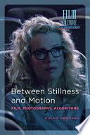 Between Stillness and Motion Book