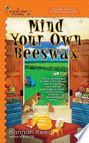 Mind Your Own Beeswax Book