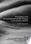 """Proceedings of the Xth International Scientific Congress in Fur Animal Production"" by P.F. Larsen, S.H. Møller, T. Clausen, A.S. Hammer, T.M. Lássen, V.H. Nielsen, A.H. Tauson, L.L. Jeppesen, S.W. Hansen, J. Elnif, J. Malmkvist"
