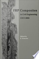 FRP Composites in Civil Engineering - CICE 2004