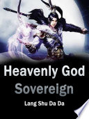 Heavenly God Sovereign