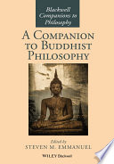 """A Companion to Buddhist Philosophy"" by Steven M. Emmanuel"