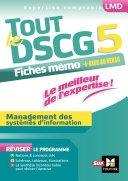 Tout le DSCG 5 - Management des systèmes d'informations