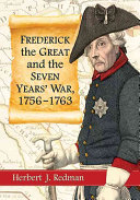 Frederick the Great and the Seven YearsÕ War, 1756Ð1763