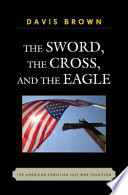 The Sword  the Cross  and the Eagle