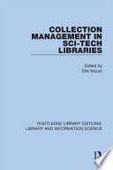 Collection Management in Sci Tech Libraries