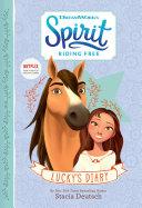 Pdf Spirit Riding Free: Lucky's Diary Telecharger