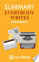 Everybody Writes by Ann Handley (Summary)
