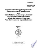Programmatic National Spent Nuclear Fuel Management Program and Idaho National Engineering Laboratory Environmental Restoration and Waste Management Program (ID,CA,WA,NV)