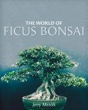 The World of Ficus Bonsai Pdf/ePub eBook