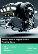 Arnold Render Engine Basics Training Book for 3ds MAX