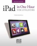 IPad in One Hour for Litigators