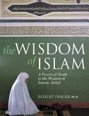 The Wisdom Of Islam